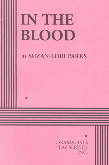 In the Blood By Parks, Suzan-Lori
