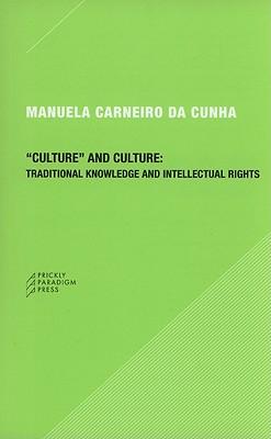 Culture And Culture: By Cunha, Manuela Carneiro Da