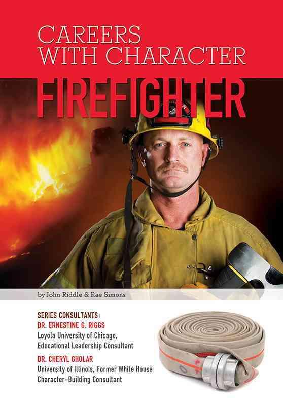 Firefighter By Riddle, John/ Simons, Rae