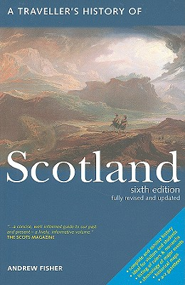 A Travellers History of Scotland By Fisher, Andrew